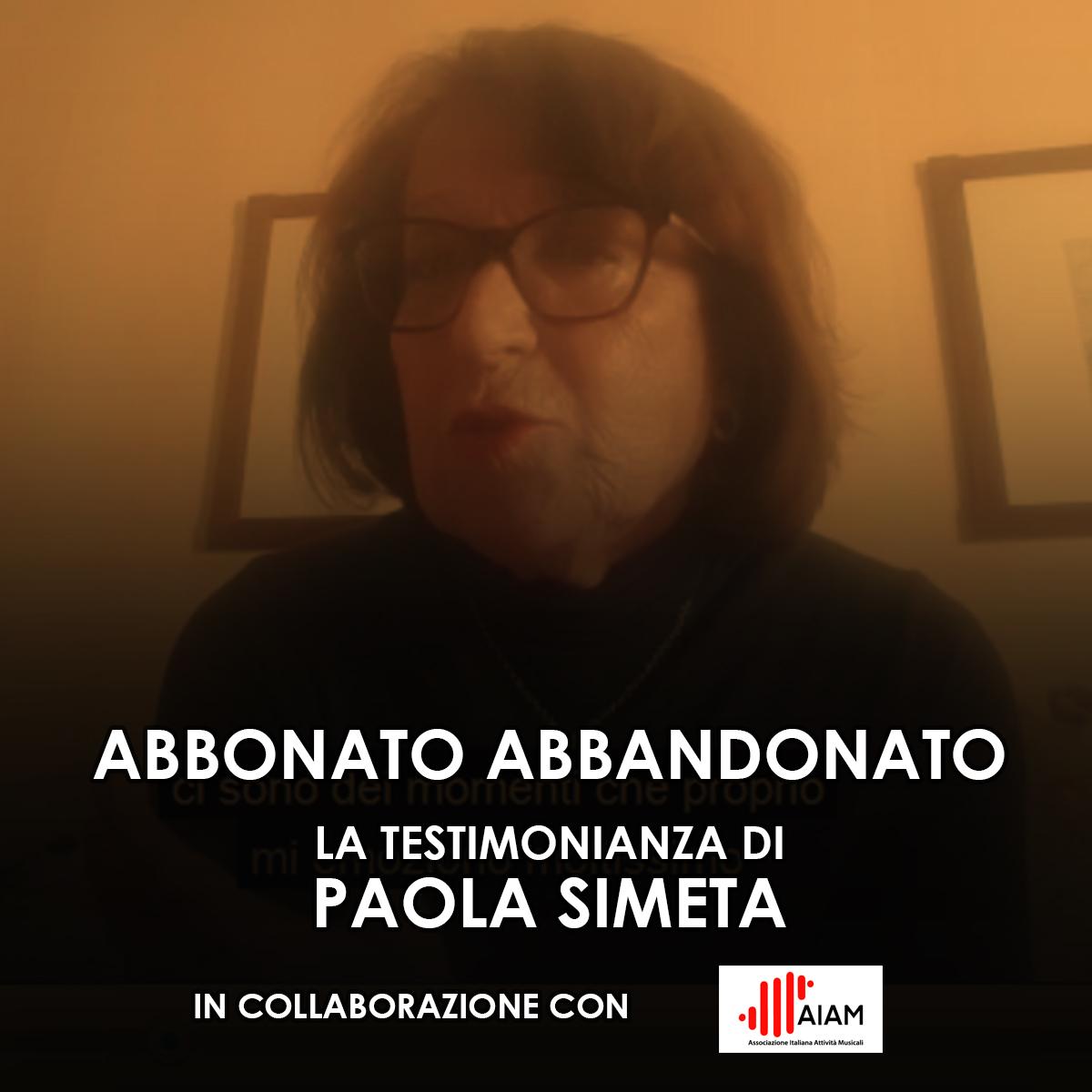 Abbonato Abbandonato: Paola Simeta